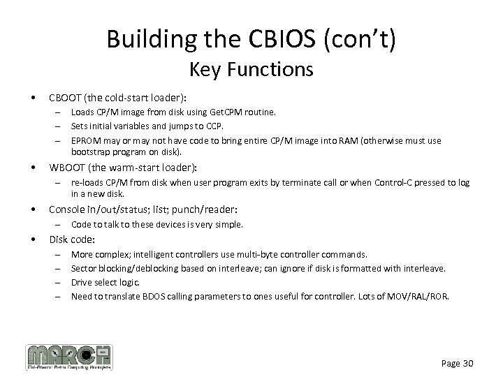 Building the CBIOS (con't) Key Functions • CBOOT (the cold-start loader): – – –
