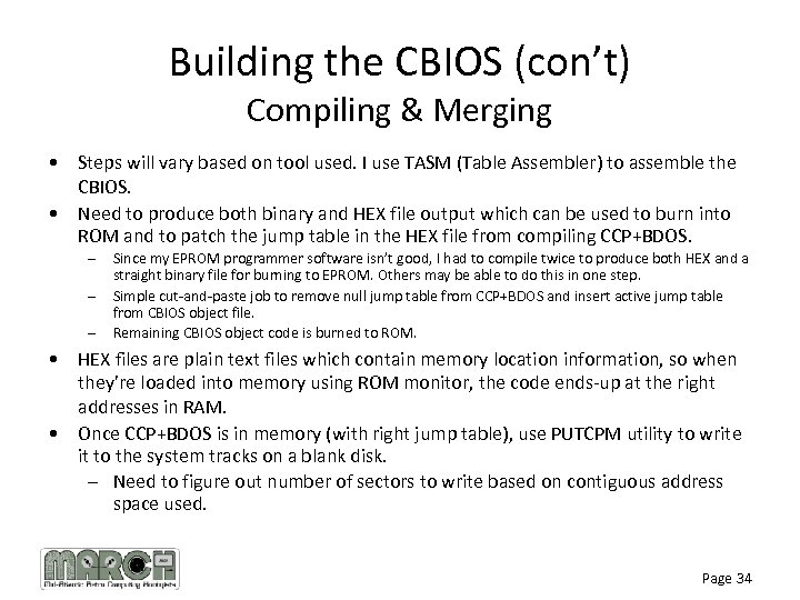 Building the CBIOS (con't) Compiling & Merging • Steps will vary based on tool
