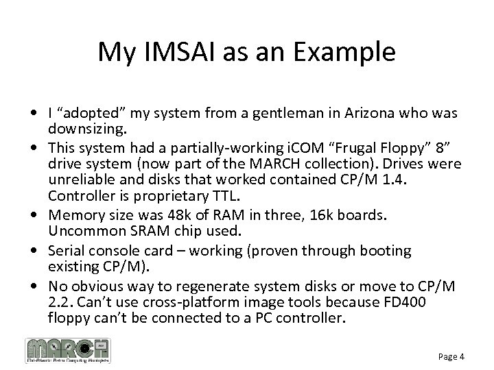 """My IMSAI as an Example • I """"adopted"""" my system from a gentleman in"""