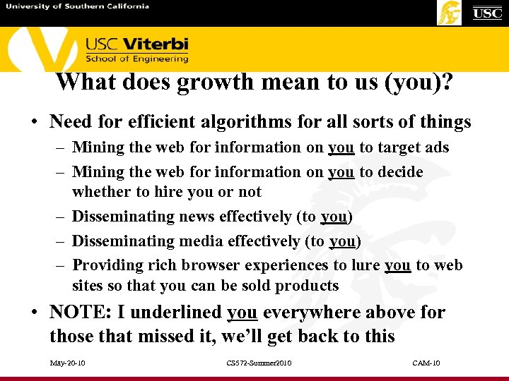 What does growth mean to us (you)? • Need for efficient algorithms for all