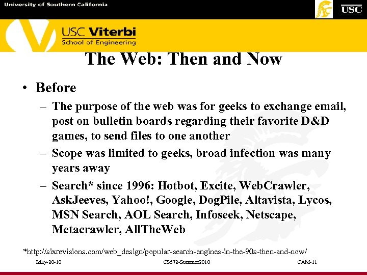 The Web: Then and Now • Before – The purpose of the web was