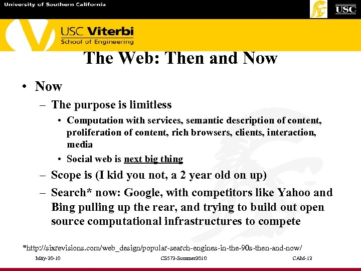 The Web: Then and Now • Now – The purpose is limitless • Computation