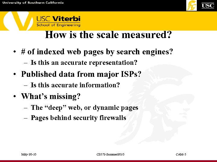 How is the scale measured? • # of indexed web pages by search engines?