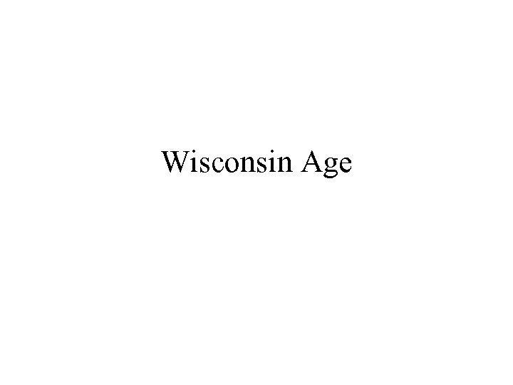 Wisconsin Age
