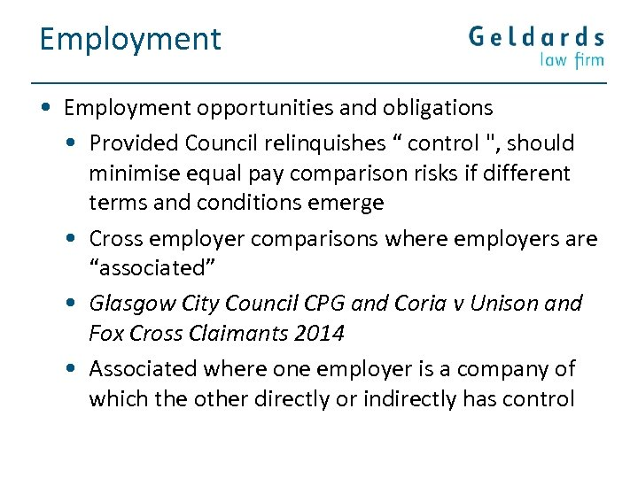 """Employment • Employment opportunities and obligations • Provided Council relinquishes """" control"""