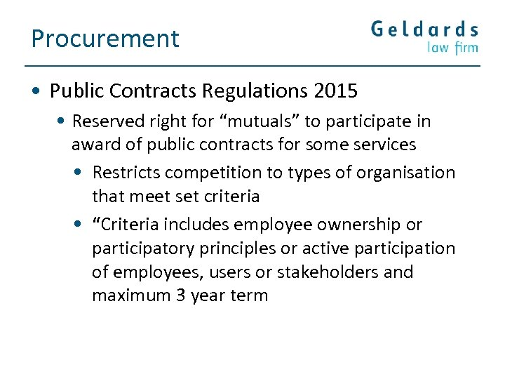"""Procurement • Public Contracts Regulations 2015 • Reserved right for """"mutuals"""" to participate in"""