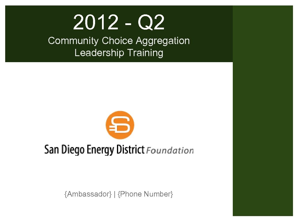 2012 - Q 2 Community Choice Aggregation Leadership Training {Ambassador} | {Phone Number}