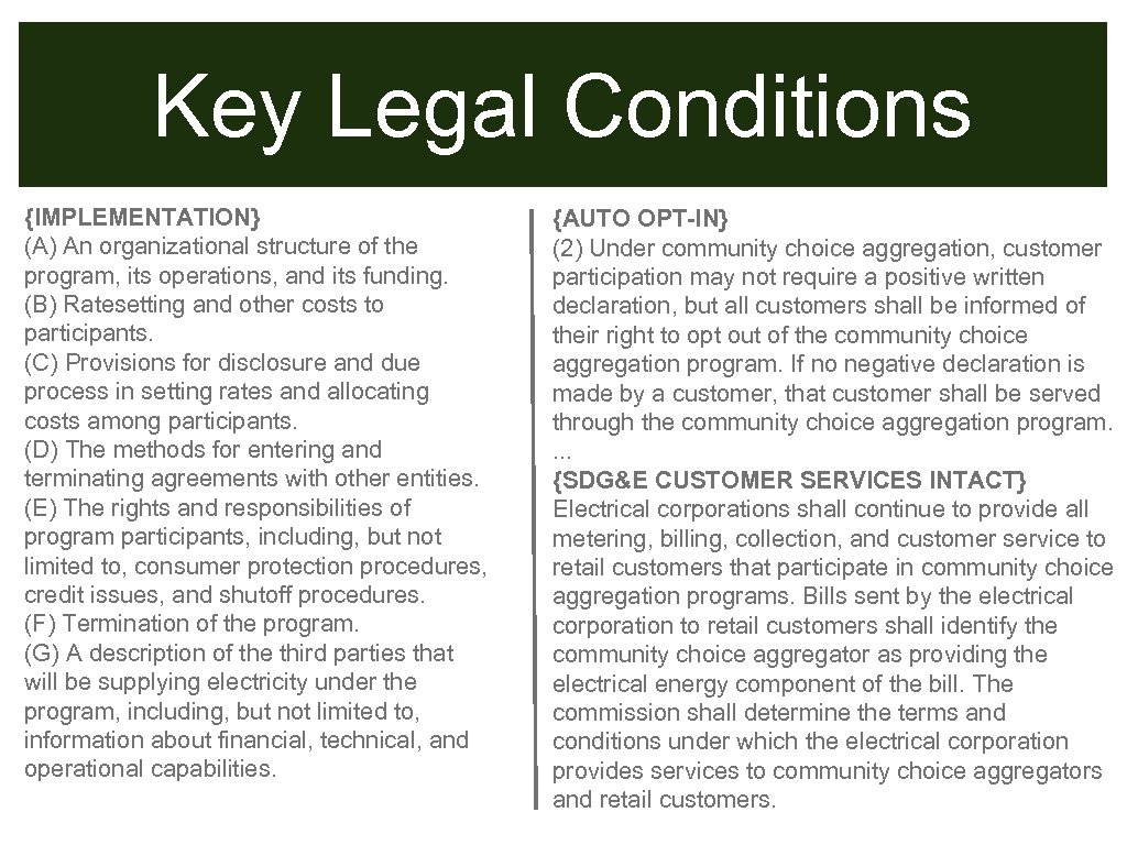 Key Legal Conditions {IMPLEMENTATION} (A) An organizational structure of the program, its operations, and
