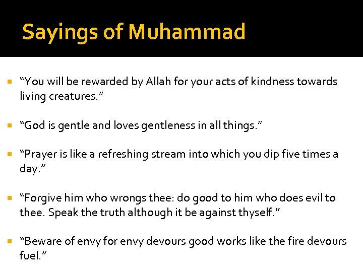 """Sayings of Muhammad """"You will be rewarded by Allah for your acts of kindness"""