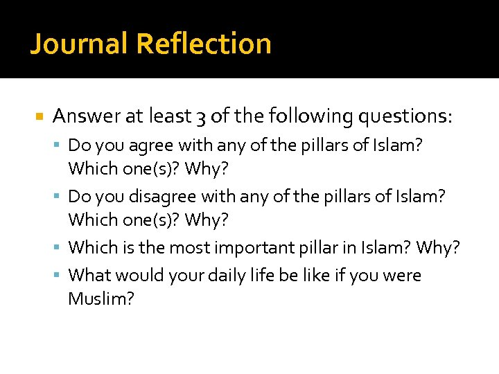 Journal Reflection Answer at least 3 of the following questions: Do you agree with