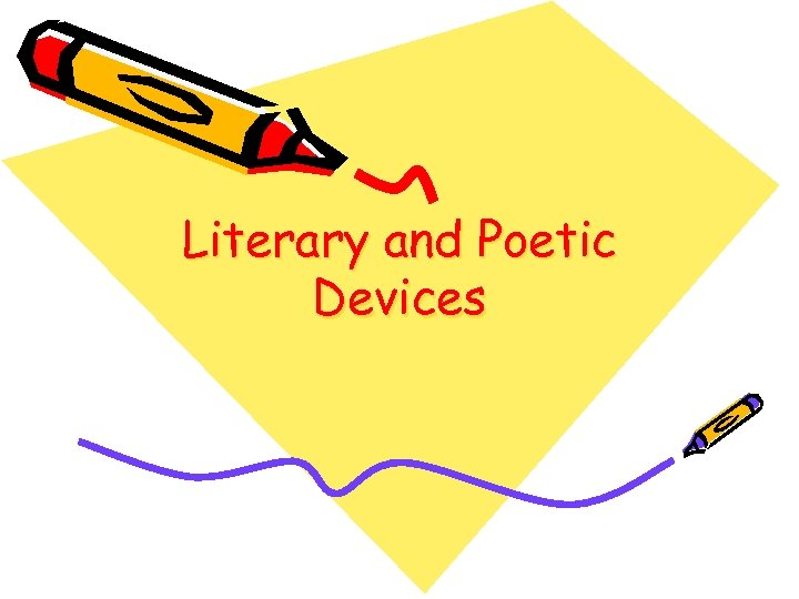 Literary and Poetic Devices