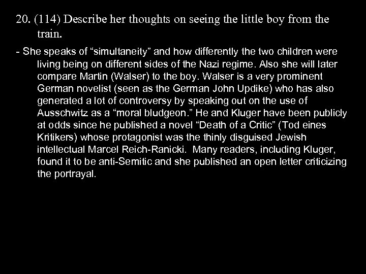 20. (114) Describe her thoughts on seeing the little boy from the train. -