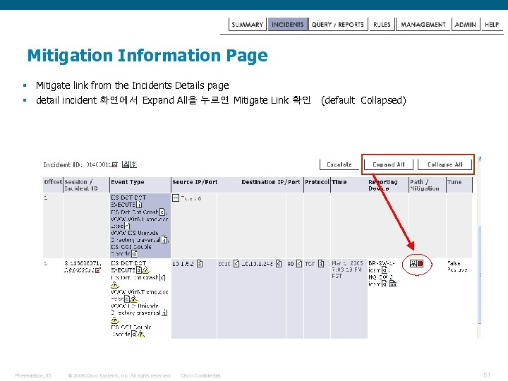 Mitigation Information Page § Mitigate link from the Incidents Details page § detail incident