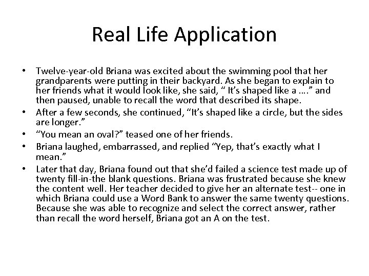 Real Life Application • Twelve-year-old Briana was excited about the swimming pool that her