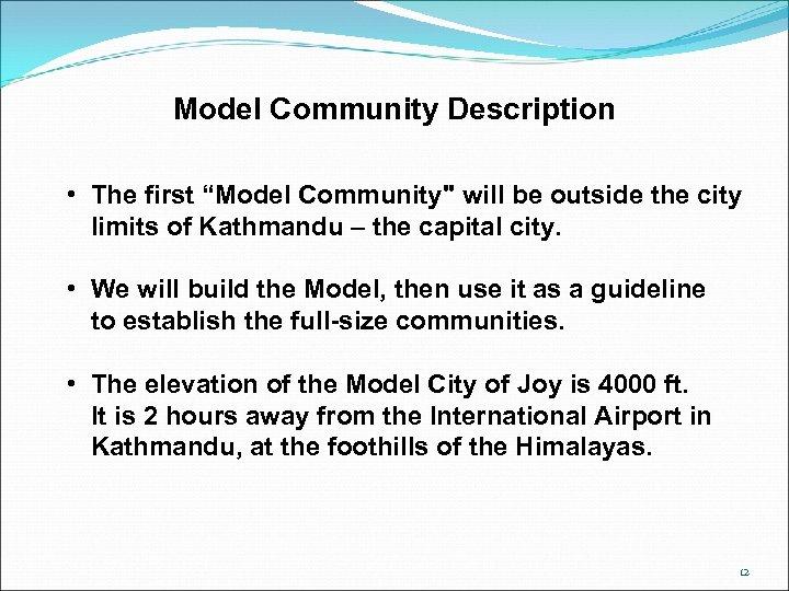 "Model Community Description • The first ""Model Community"