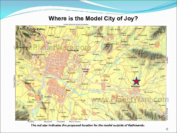 Where is the Model City of Joy? The red star indicates the proposed