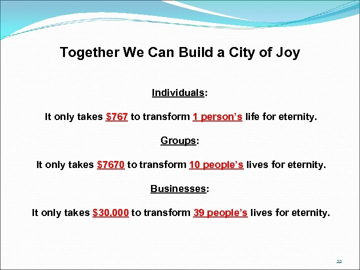 Together We Can Build a City of Joy Individuals: It only takes $767 to
