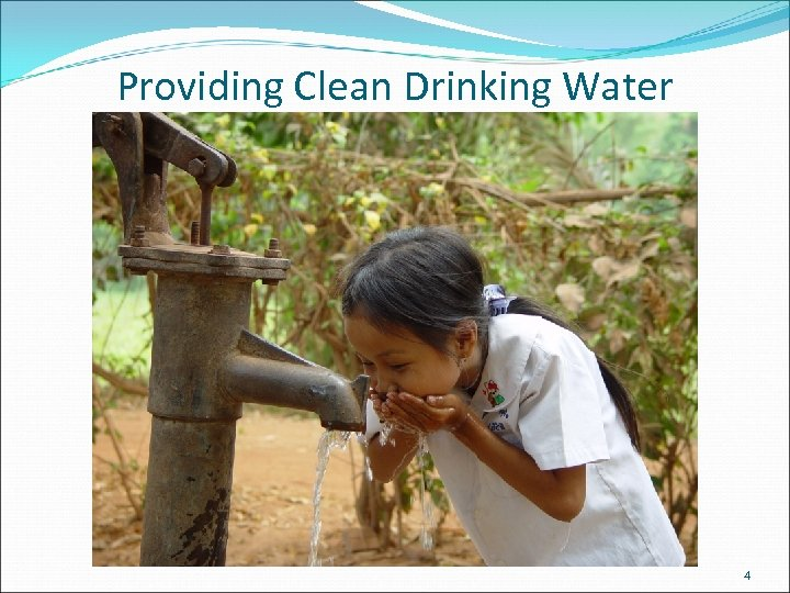 Providing Clean Drinking Water 4
