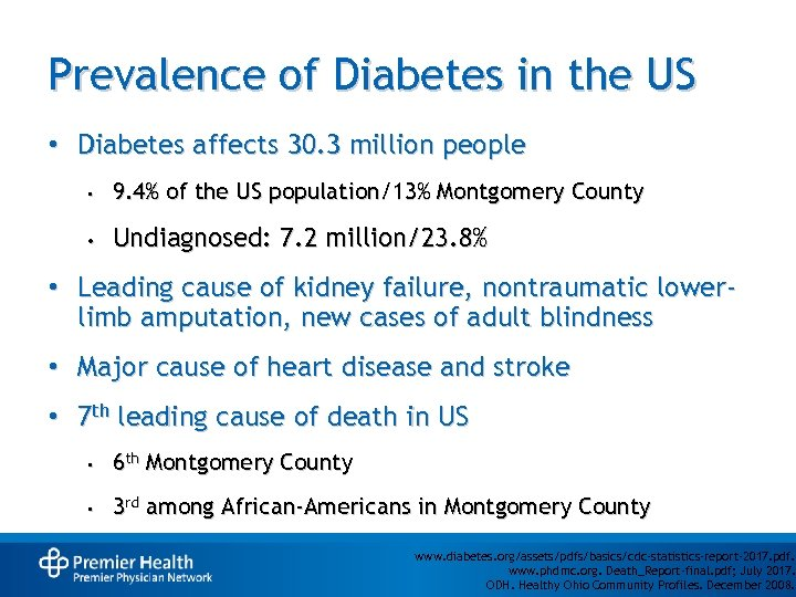 Prevalence of Diabetes in the US • Diabetes affects 30. 3 million people •