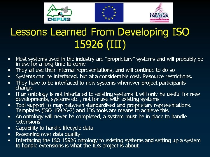 Lessons Learned From Developing ISO 15926 (III) • • • Most systems used in