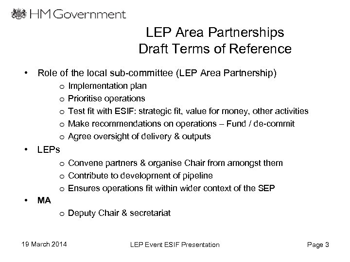 LEP Area Partnerships Draft Terms of Reference • Role of the local sub-committee (LEP