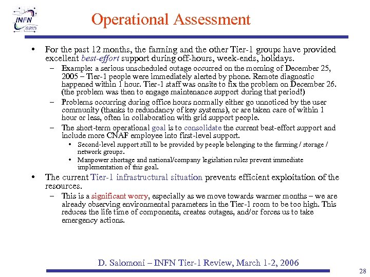 Operational Assessment • For the past 12 months, the farming and the other Tier-1