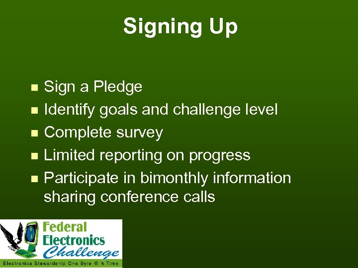 Signing Up n n n Sign a Pledge Identify goals and challenge level Complete