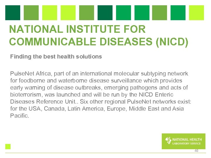 NATIONAL INSTITUTE FOR COMMUNICABLE DISEASES (NICD) Finding the best health solutions Pulse. Net Africa,