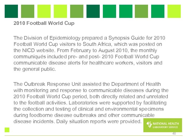 2010 Football World Cup The Division of Epidemiology prepared a Synopsis Guide for