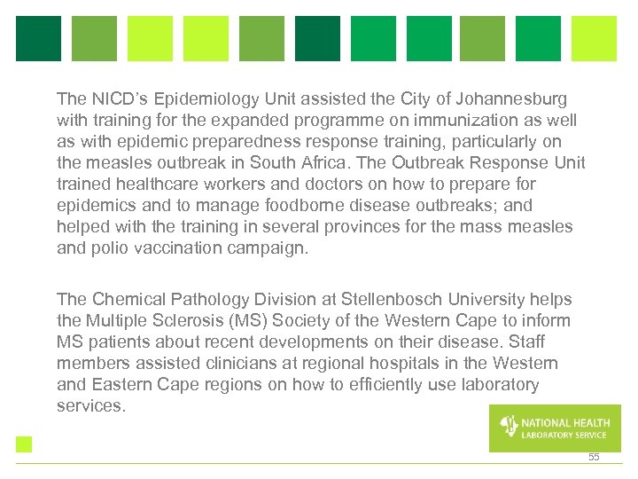The NICD's Epidemiology Unit assisted the City of Johannesburg with training for the expanded