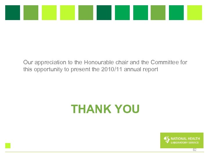 Our appreciation to the Honourable chair and the Committee for this opportunity to present