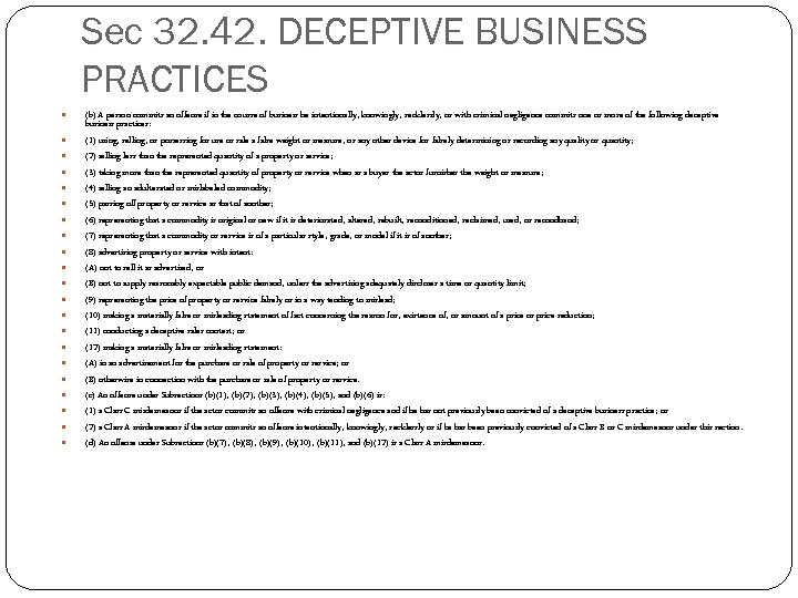 Sec 32. 42. DECEPTIVE BUSINESS PRACTICES (b) A person commits an offense if in