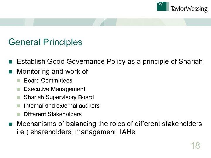General Principles Establish Good Governance Policy as a principle of Shariah n Monitoring and