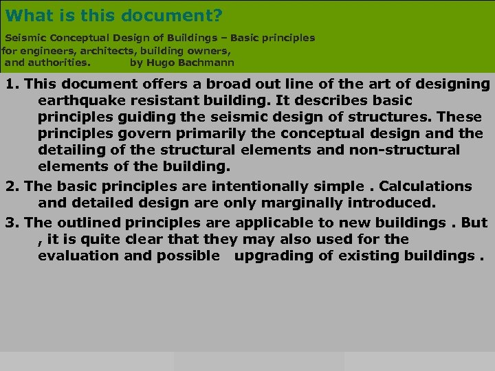 What is this document? Seismic Conceptual Design of Buildings – Basic principles for engineers,