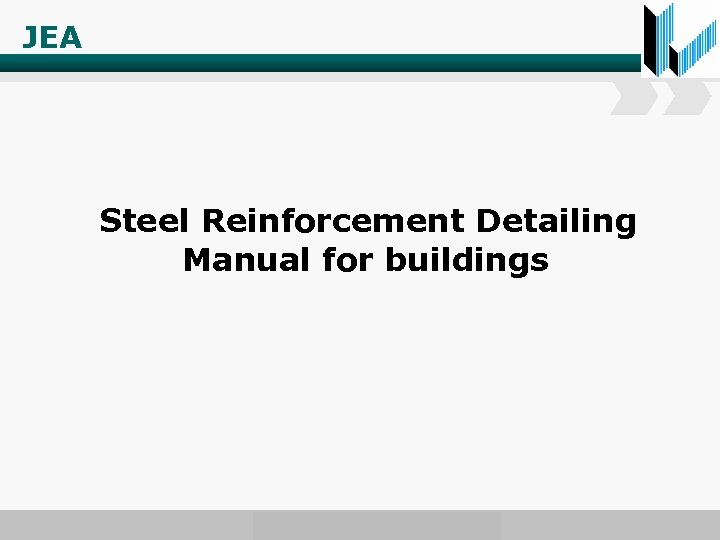 JEA Steel Reinforcement Detailing Manual for buildings www. wondershare. com