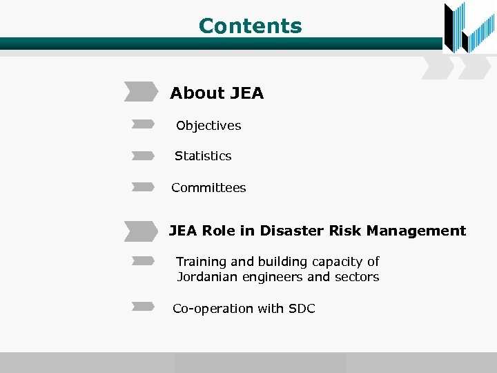 Contents About JEA Objectives Statistics Committees JEA Role in Disaster Risk Management Training and