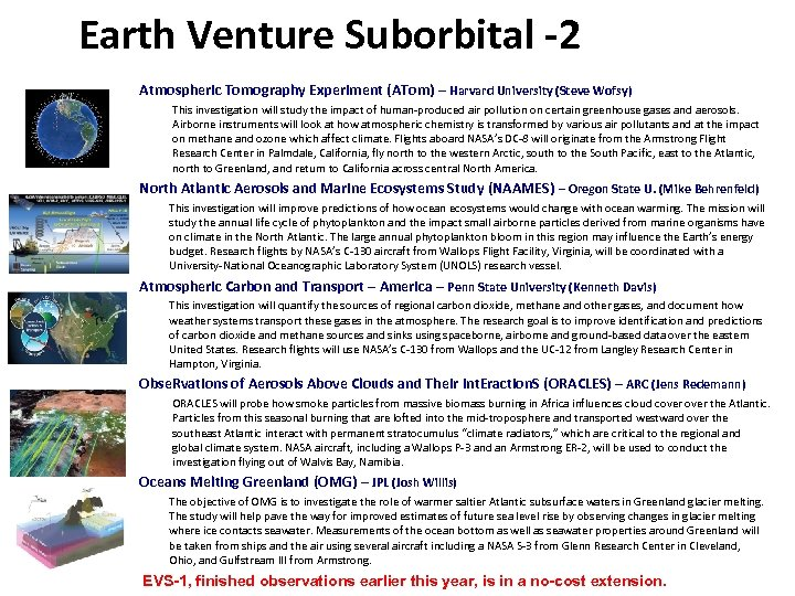 Earth Venture Suborbital -2 Atmospheric Tomography Experiment (ATom) – Harvard University (Steve Wofsy) This