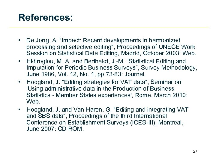 References: • De Jong, A.