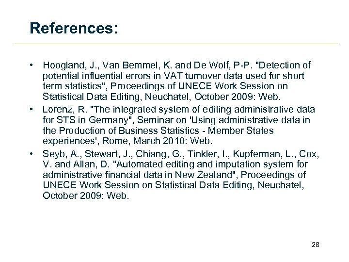 References: • Hoogland, J. , Van Bemmel, K. and De Wolf, P-P.
