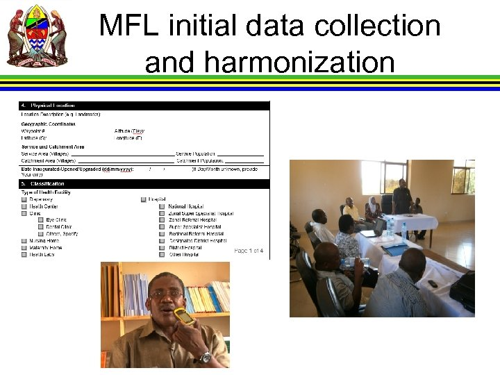 MFL initial data collection and harmonization