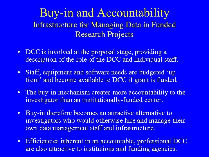 Buy-in and Accountability Infrastructure for Managing Data in Funded Research Projects • DCC is