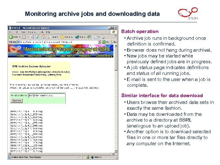 Monitoring archive jobs and downloading data Batch operation • Archive job runs in background
