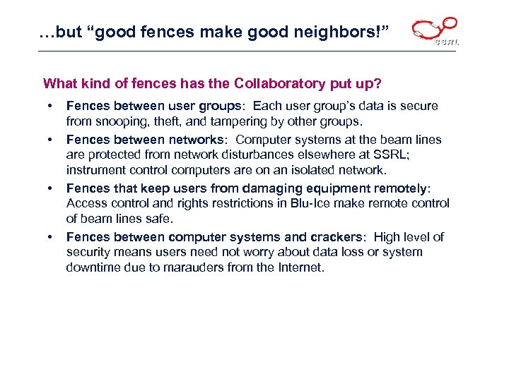 "…but ""good fences make good neighbors!"" What kind of fences has the Collaboratory put"