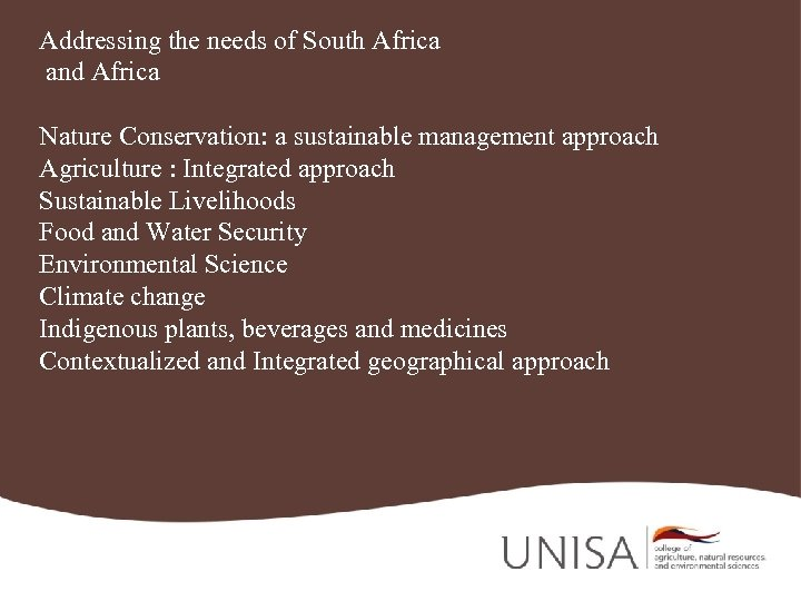 Addressing the needs of South Africa and Africa Nature Conservation: a sustainable management approach