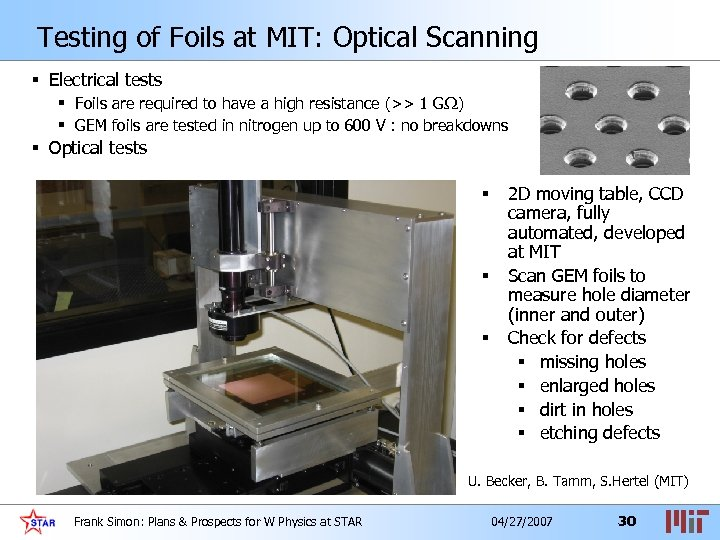 Testing of Foils at MIT: Optical Scanning § Electrical tests § Foils are required