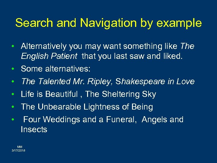 Search and Navigation by example • Alternatively you may want something like The English
