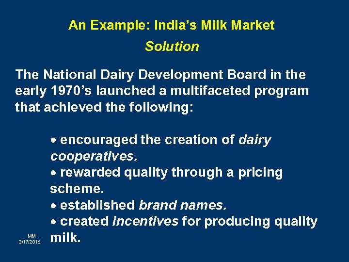 An Example: India's Milk Market Solution The National Dairy Development Board in the early