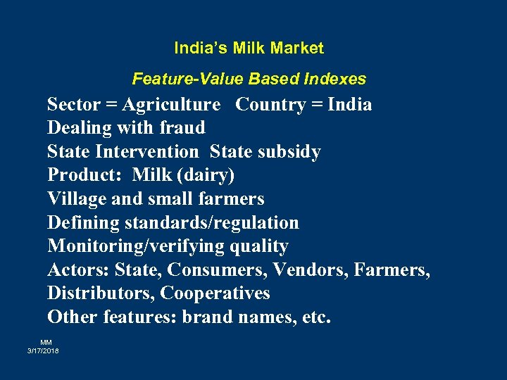India's Milk Market Feature-Value Based Indexes Sector = Agriculture Country = India Dealing with