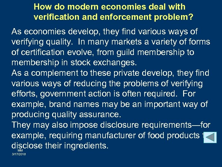 How do modern economies deal with verification and enforcement problem? As economies develop, they