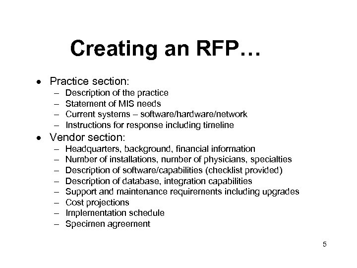 Creating an RFP… · Practice section: – – Description of the practice Statement of